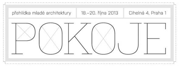 Přehlídka mladé architektury POKOJE 18.-20.10.2013